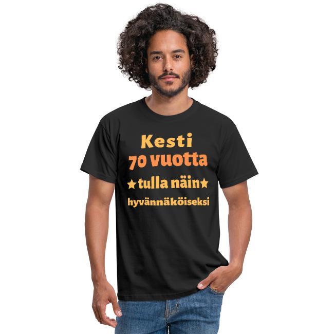 Miesten t-paita - Kesti 70 vuotta tulla näin hyvännäköiseksi Image