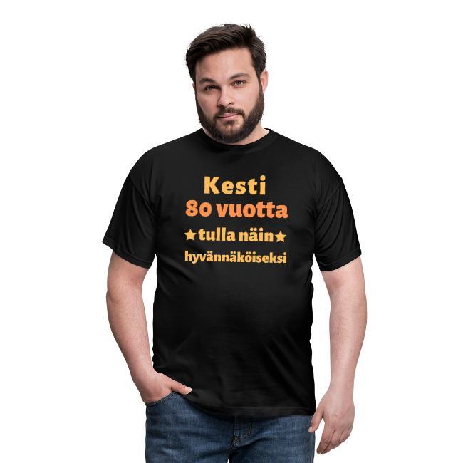 Miesten t-paita - Kesti 80 vuotta tulla näin hyvännäköiseksi Image